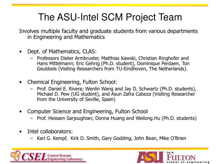 The ASU-Intel SCM Project Team