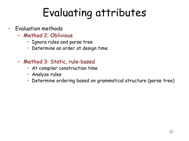 Evaluating attributes