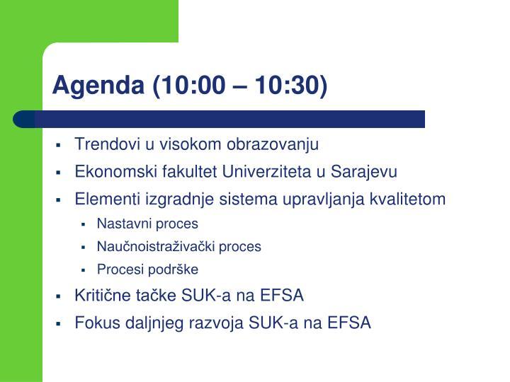 Agenda (10:00 – 10:30)