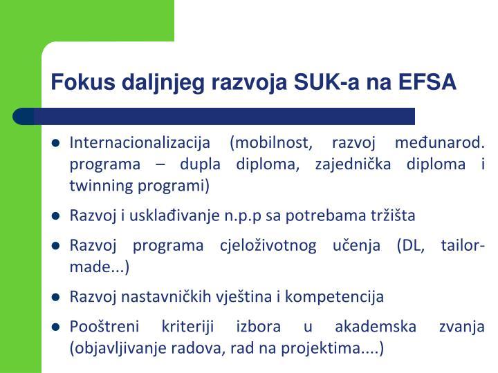 Fokus daljnjeg razvoja SUK-a na EFSA