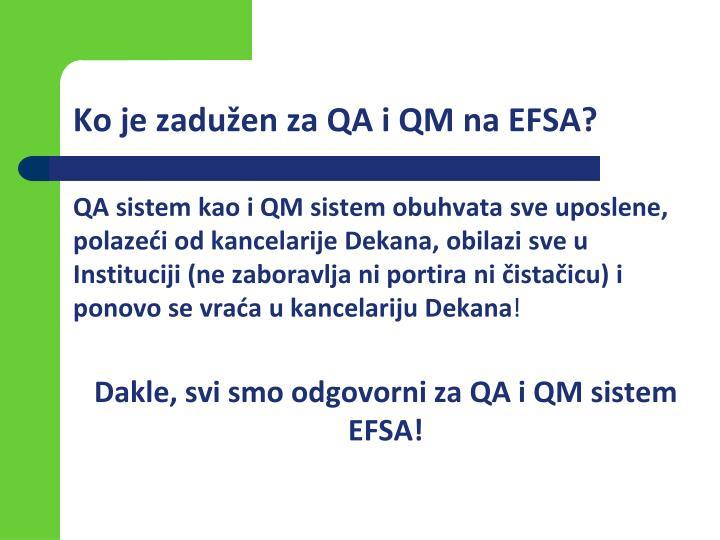 Ko je zadužen za QA i QM na EFSA?