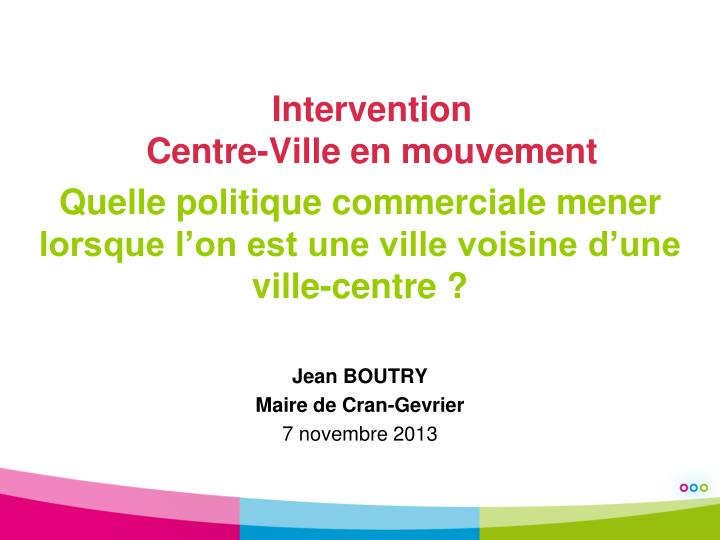 Intervention centre ville en mouvement
