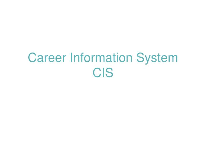 career information system cis