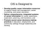 cis is designed to