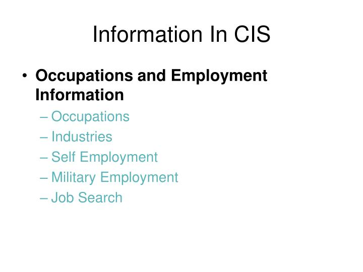Information In CIS