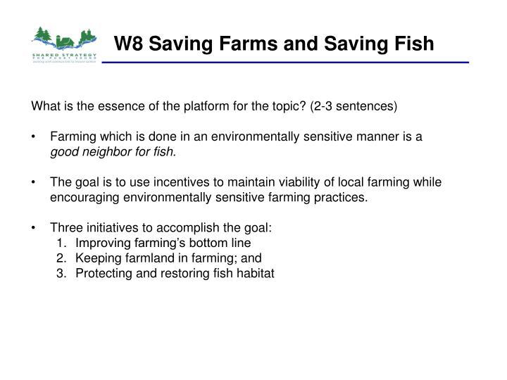 W8 Saving Farms and Saving Fish