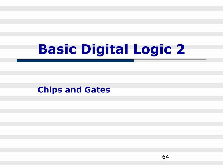 Basic Digital Logic 2