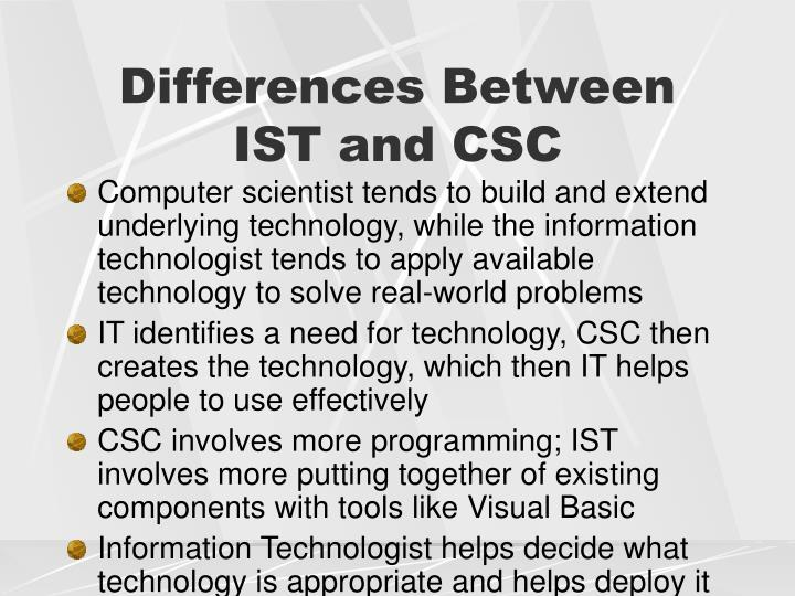 Differences Between IST and CSC