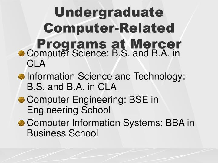 Undergraduate Computer-Related Programs at Mercer