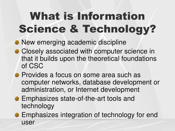 What is Information Science & Technology?