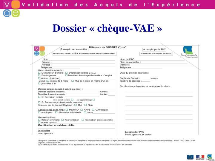 Dossier «chèque-VAE»
