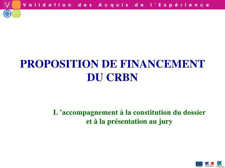 PROPOSITION DE FINANCEMENT DU CRBN