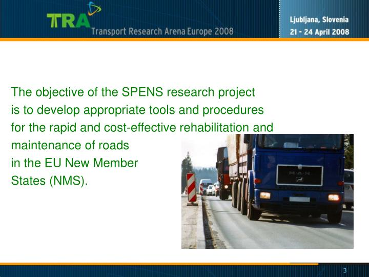The objective of the SPENS research project