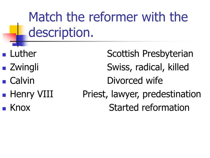 Match the reformer with the description.