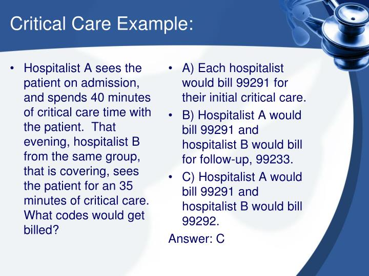 Critical Care Example:
