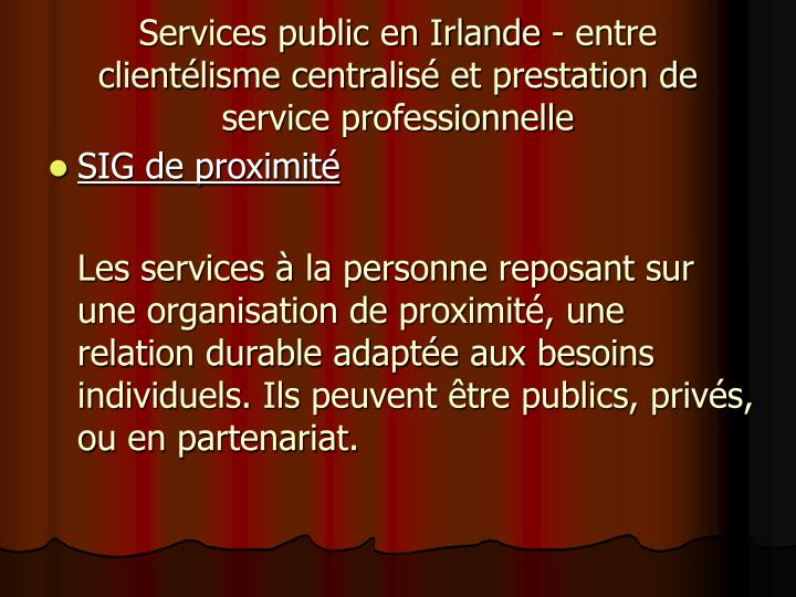 Services public en Irlande - entre clientélisme centralis