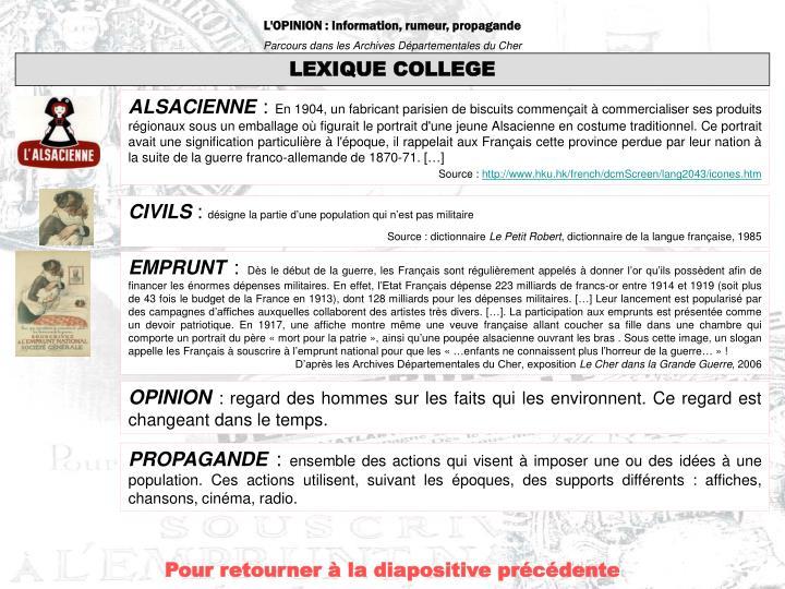 L'OPINION : Information, rumeur, propagande