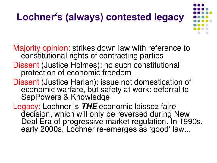 Lochner s always contested legacy