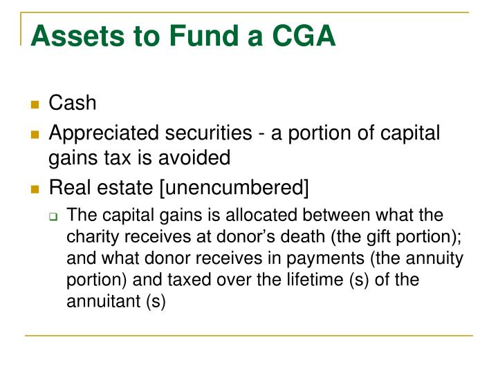 Assets to Fund a CGA