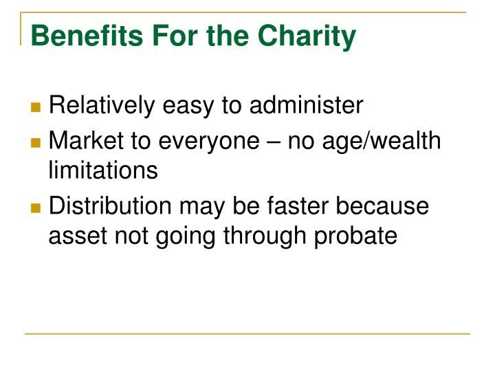 Benefits For the Charity