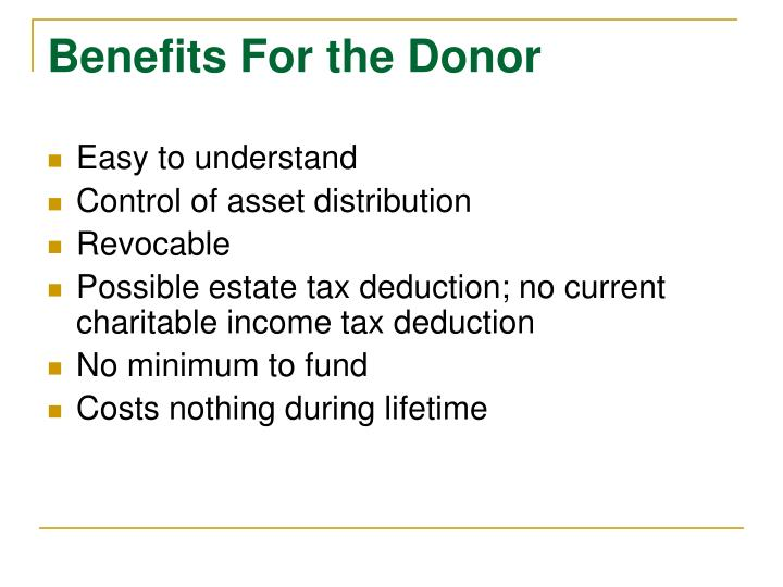 Benefits For the Donor