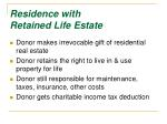 residence with retained life estate