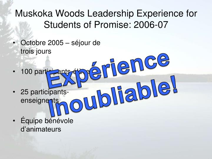 Muskoka Woods Leadership Experience for Students of Promise: 2006-07