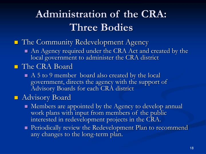Administration of the CRA: