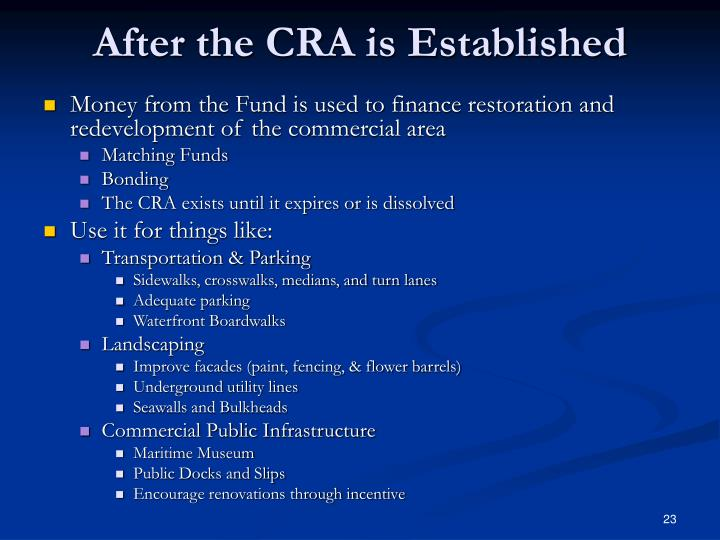 After the CRA is Established