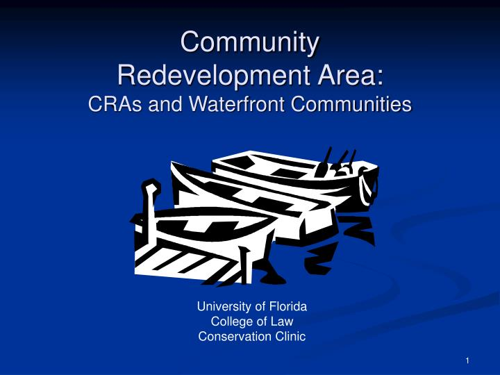 Community redevelopment area cras and waterfront communities