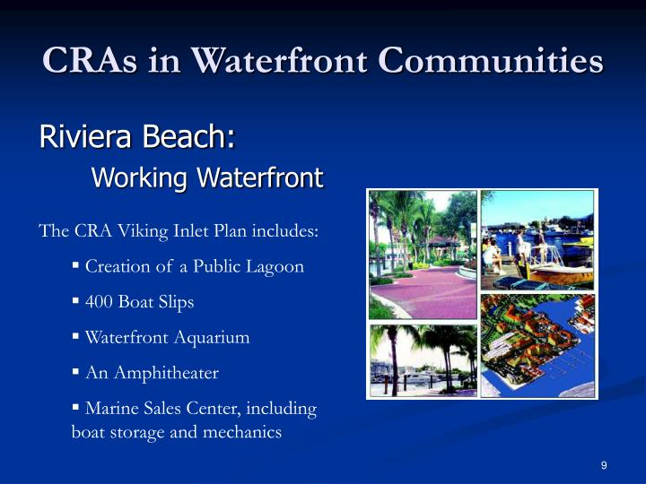 CRAs in Waterfront Communities