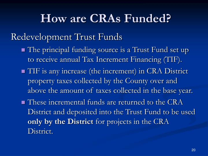 How are CRAs Funded?