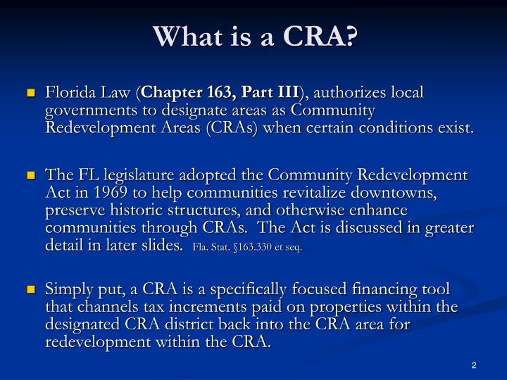 What is a CRA?