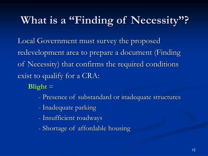 "What is a ""Finding of Necessity""?"