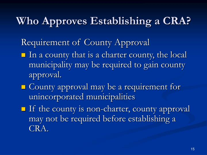 Who Approves Establishing a CRA?