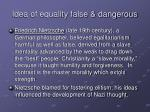 idea of equality false dangerous