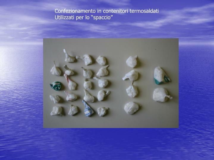 Confezionamento in contenitori termosaldati