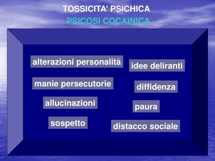 TOSSICITA' PSICHICA