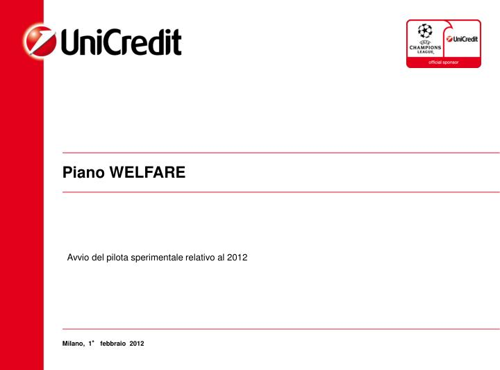 Piano welfare
