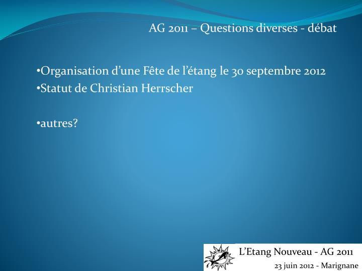 AG 2011 – Questions diverses - débat