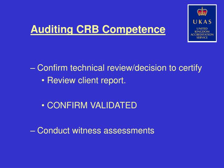 Auditing CRB Competence