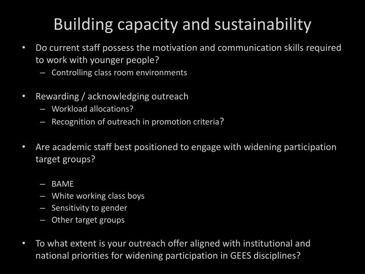 Building capacity and sustainability