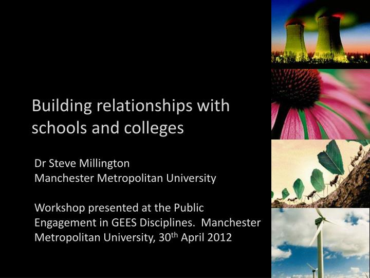 Building relationships with schools and colleges