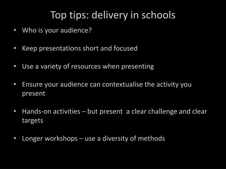 Top tips: delivery in schools