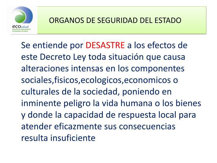 ORGANOS DE SEGURIDAD DEL ESTADO