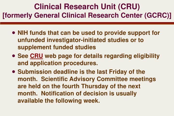 Clinical Research Unit (CRU)