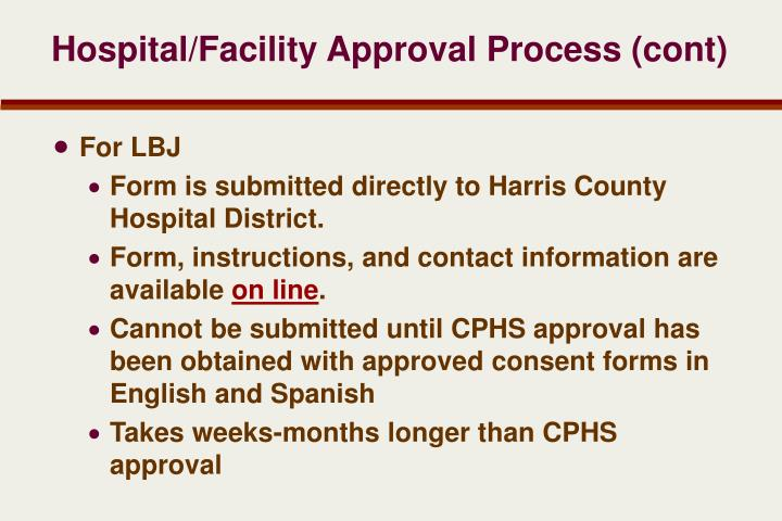 Hospital/Facility Approval Process (cont)