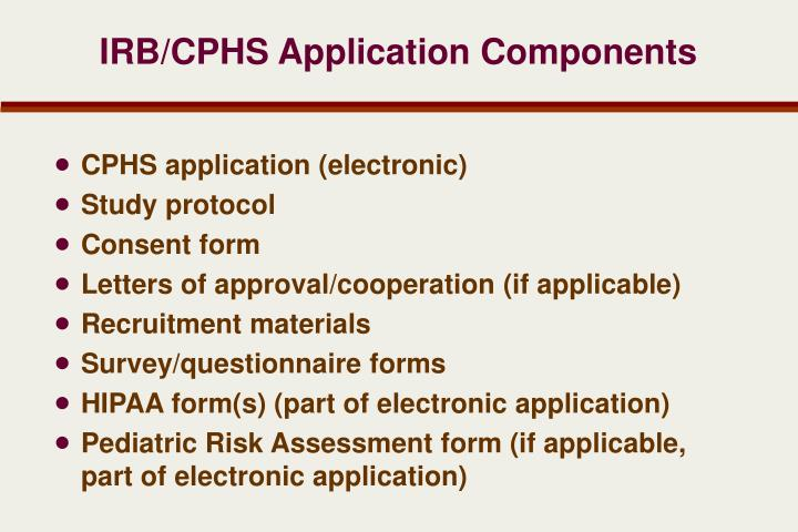 IRB/CPHS Application Components