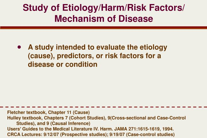 Study of Etiology/Harm/Risk Factors/