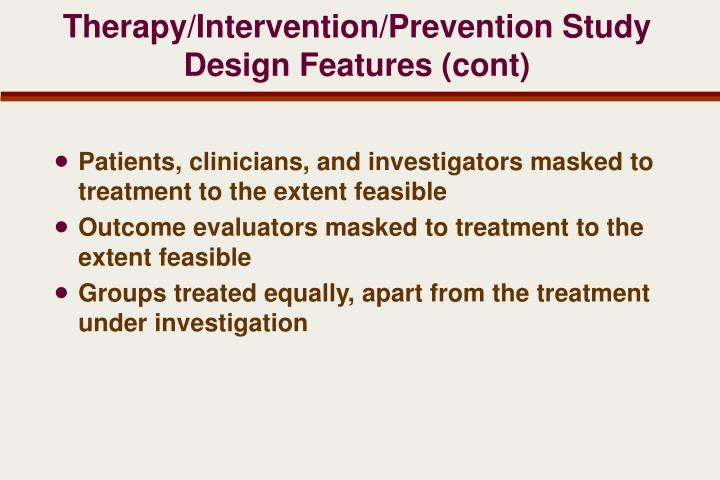 Therapy/Intervention/Prevention Study